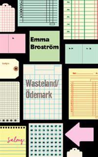 Wasteland / Ödemark