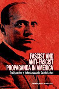 Fascist and Anti-Fascist Propaganda in America
