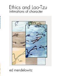Ethics and Lao-Tzu: Intimations of Character