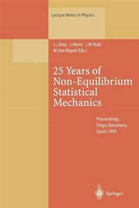 25 Years of Non-Equilibrium Statistical Mechanics