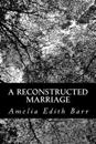 A Reconstructed Marriage