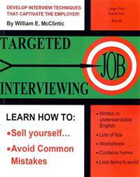 Targeted Job Interviewing