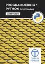 Programmering 1 med Python - Arbetsbok