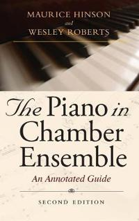The Piano in Chamber Ensemble