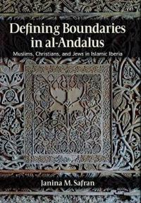 Defining Boundaries in al-Andalus