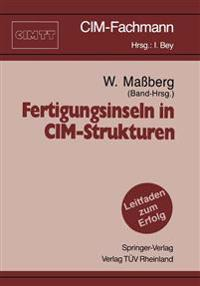 Fertigungsinseln in CIM-Strukturen
