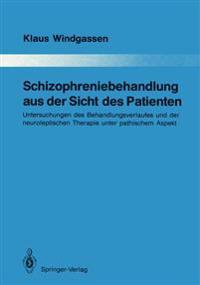 Schizophreniebehandlung aus der Sicht des Patienten