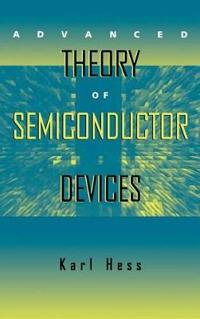 Advanced Theory of Semiconductor Devices
