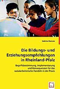 Die Bildungs- und Erziehungsempfehlungen in Rheinland-Pfalz