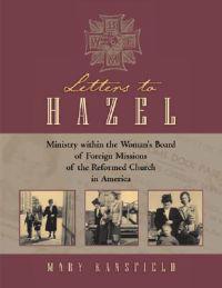 Letters To Hazel