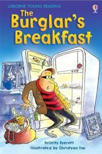 Burglar's Breakfast