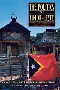 The Politics of Timor-Leste