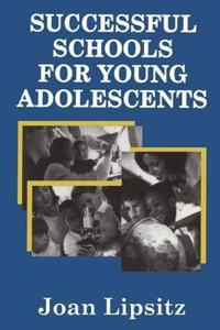 Successful Schools for Young Adolescents