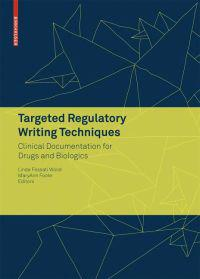 Targeted Regulatory Writing Techniques
