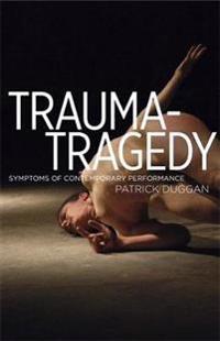 Trauma-Tragedy