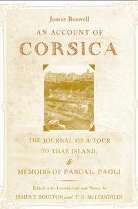 An Account Of Corsica, The Journal Of A Tour To That Island, And Memoirs Of Pascal Paoli