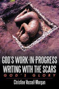 God's Work-in-Progress