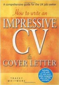 how to write an impressive cv cover letter tracey