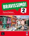 Bravissimo! 2. Libro dello studente mit Audio-CD