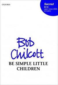 Be simple little children