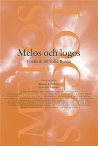 Melos och Logos : festskrift till Folke Bohlin