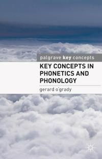 Key Concepts in Phonetics and Phonology