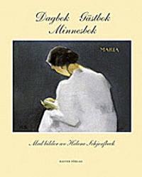 Dagbok - gästbok - minnesbok : med bilder av Helene Schjerfbeck