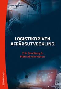 Logistikdriven affärsutveckling - Mats Abrahamsson, Erik Sandberg | Laserbodysculptingpittsburgh.com