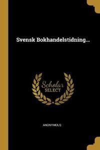 Svensk Bokhandelstidning...