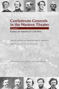 Confederate Generals in the Western Theater, Vol. 3
