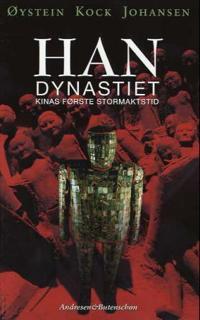 Han dynastiet - Øystein Kock Johansen | Inprintwriters.org