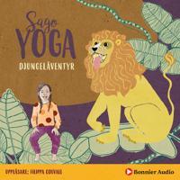 Sagoyoga. Djungeläventyr : Övningar för barn i fysisk yoga