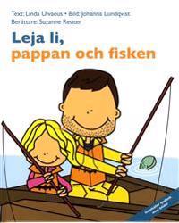 Leja Li, pappan och fisken