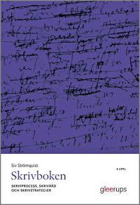 Skrivboken, 8 uppl : - Skrivprocess, skrivråd och skrivstrategier