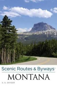 Scenic Routes & Byways Montana