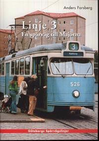 Linje 3 : en spårväg till Majorna