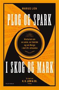 Plog og spark i skog og mark - Marius Lien   Inprintwriters.org