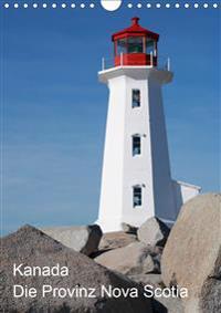 Kanada - Die Provinz Nova Scotia (Wandkalender 2020 DIN A4 hoch)