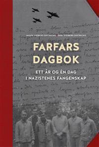 Farfars dagbok - Inger Sveberg Dietrichs, Erik Sveberg Dietrichs | Ridgeroadrun.org