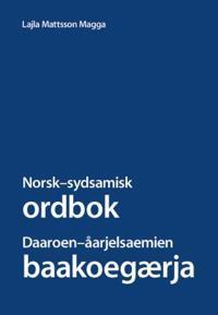 Norsk-sydsamisk ordbok = Daaroen-åarjelsaemien baakoegærja