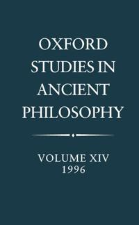 Oxford Studies in Ancient Philosophy: Volume XIV, 1996