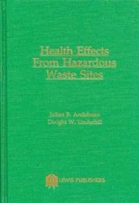 Health Effects from Hazardous Waste Sites