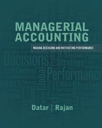 Managerial Accounting with Myaccountinglab Access Code: Making Decisions and Motivating Performance