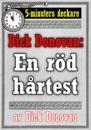 5-minuters deckare. Dick Donovan: En röd hårtest. Återutgivning av text från 1890