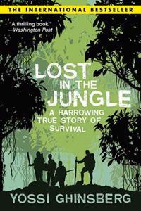 Lost in the Jungle: A Harrowing True Story of Survival