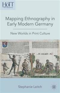 Mapping Ethnography in Early Modern Germany