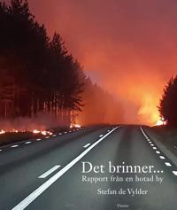 Det brinner... : rapport från en hotad by - Stefan de Vylder | Laserbodysculptingpittsburgh.com