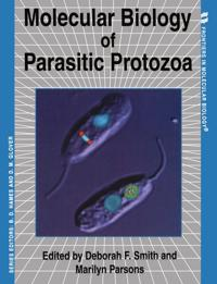 Molecular Biology of Parasitic Protozoa