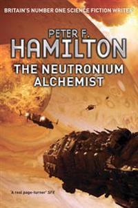The Neutronium Alchemist : Book 2