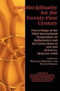 Interdisciplinarity for the Twenty-First Century